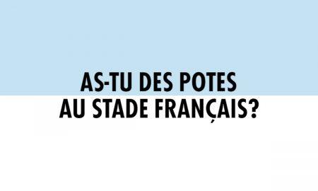 Derby - As-tu des amis au Stade Français ?