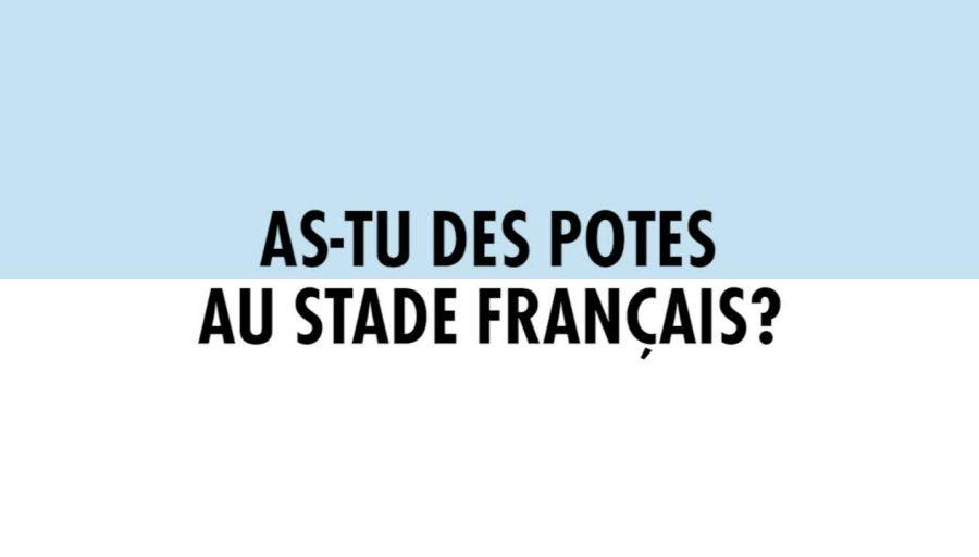 Derby - As-tu des potes au Stade Français ?