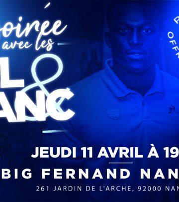 Big Fernand Nanterre - Une soirée avec les Ciel & Blanc !
