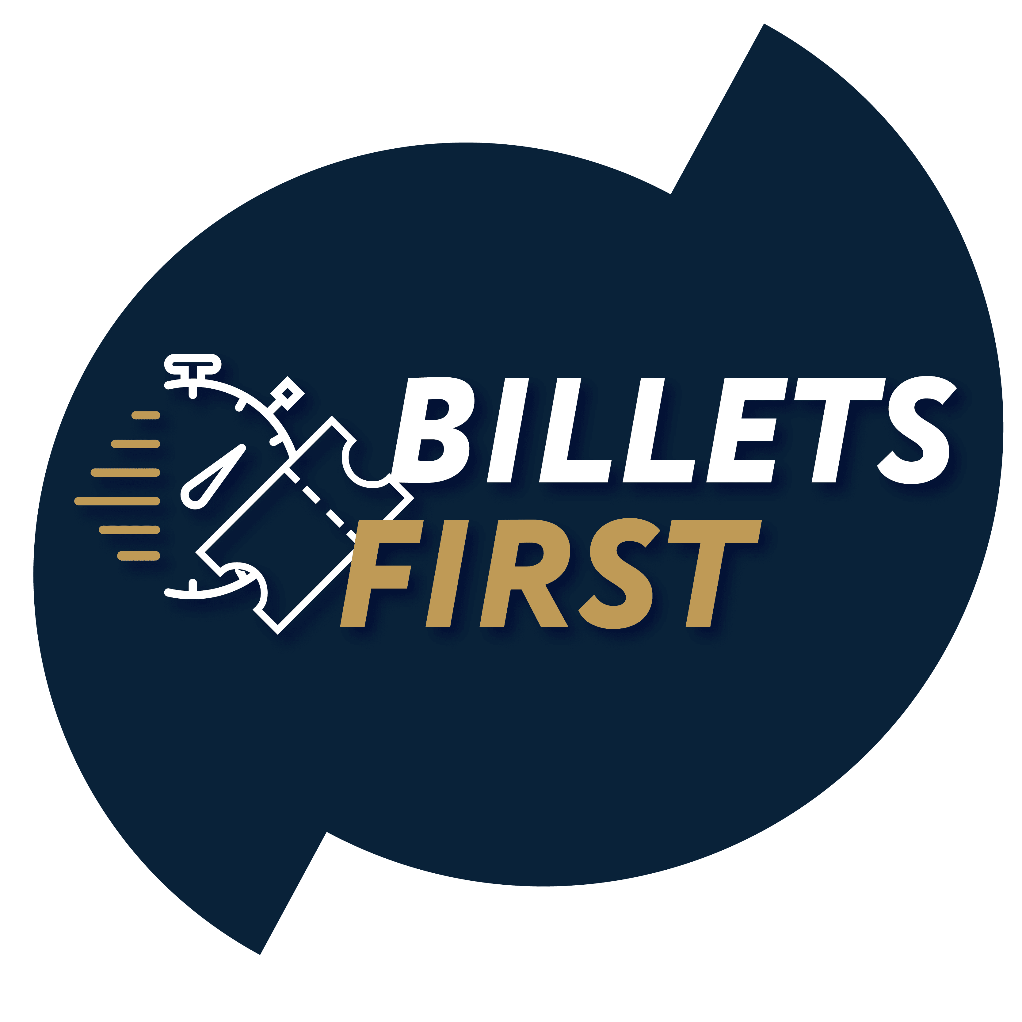 Billets first